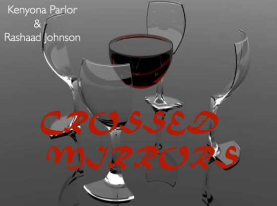 CROSSED MIRRORS (Coming summer of 2013)!!!!